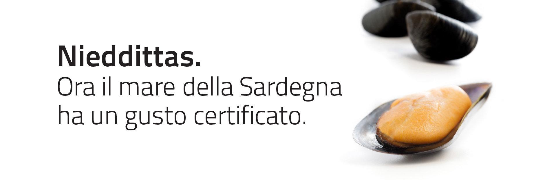 Nieddittas. Ora il mare di Sardegna ha un gusto certificato.
