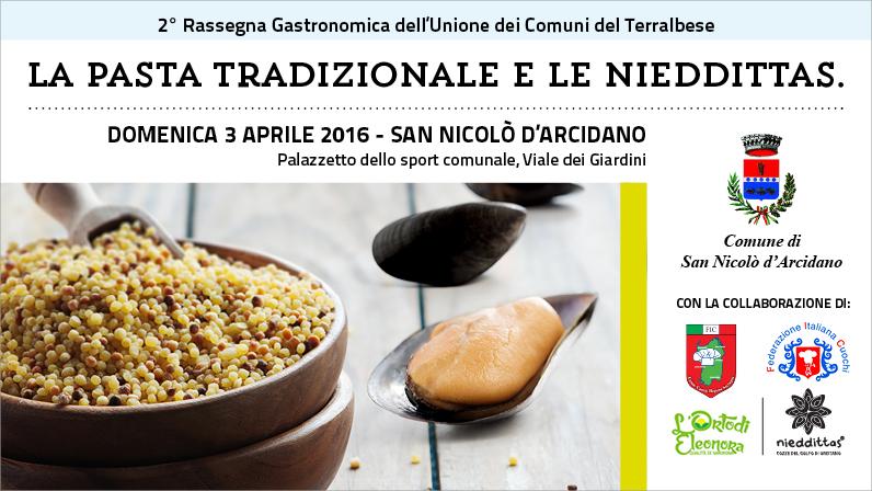 Appuntamento con la pasta tradizionale e le Nieddittas domenica 3 aprile.