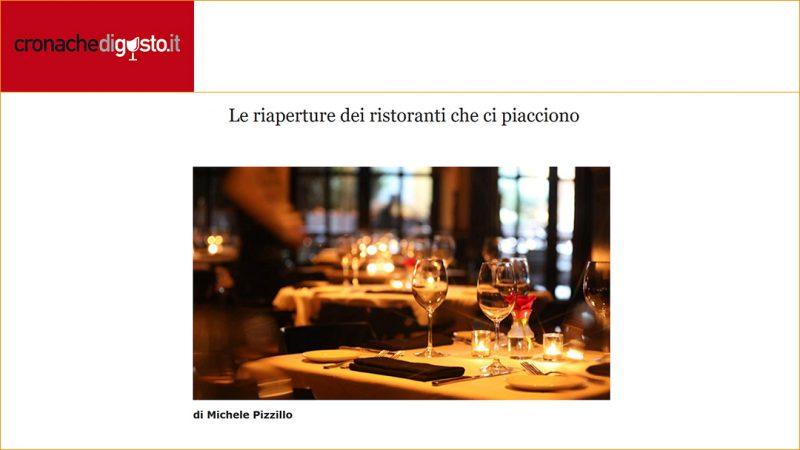 Le riaperture dei ristoranti che ci piacciono
